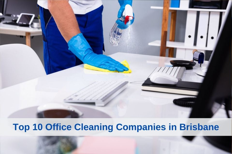 Top 10 Office Cleaning Companies in Brisbane
